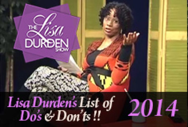Lisa's List of Do's and Dont's 2014
