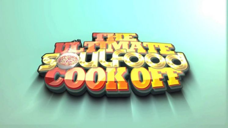 The Ultimate Soul Food Cook Off