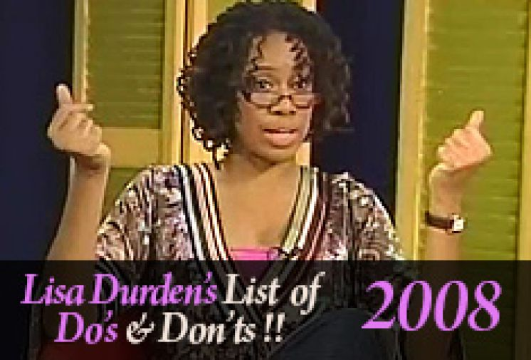 Lisa's List of Do's and Dont's 2008