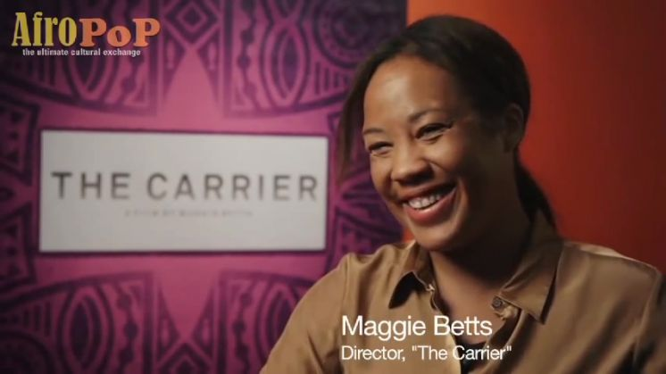 The Carrier : Filmmaker Maggie Betts