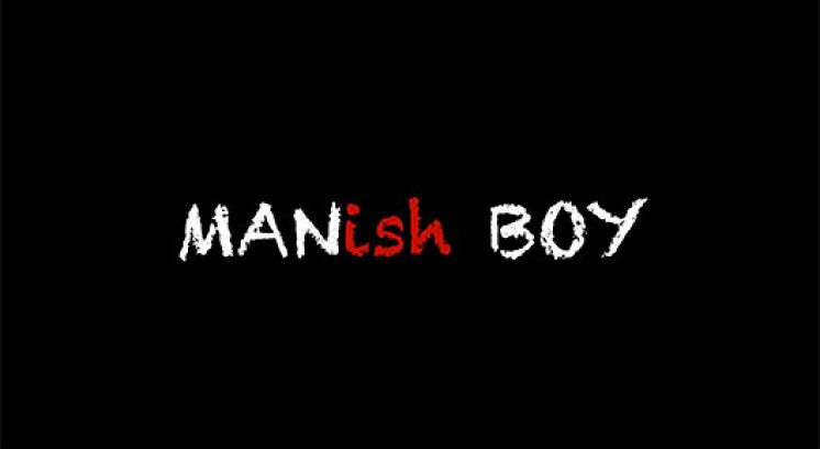 MANish BOY - One Man Show