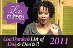 Lisa's List of Do's and Dont's 2011