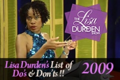 Lisa's List of Do's and Dont's 2009