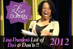 Lisa's List of Do's and Dont's 2012