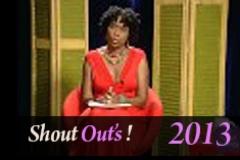 Shout Outs 7 31 13